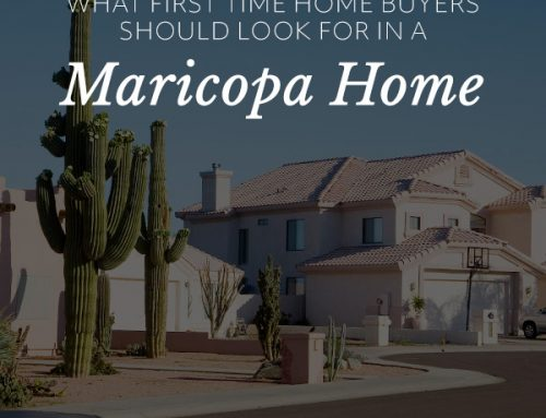 What First Time Home Buyers Should Look for in a Maricopa Home